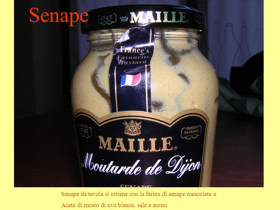 Senape Senape da tavola si ottiene con la farina di senape mescolata a Aceto di mosto di uva bianca, sale e aromi