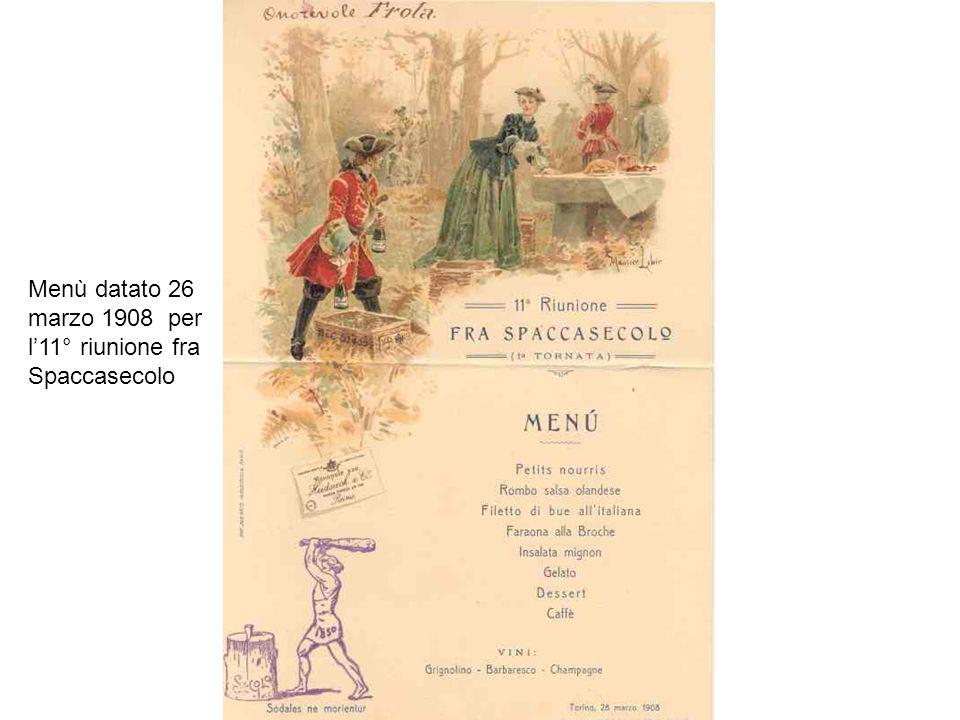 Menù datato 26 marzo 1908 per l11° riunione fra Spaccasecolo