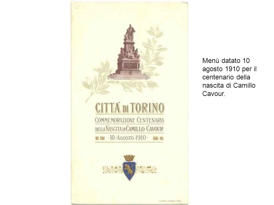 Menù datato 10 agosto 1910 per il centenario della nascita di Camillo Cavour.
