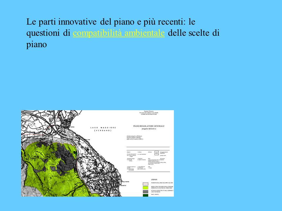 Le parti innovative del piano e più recenti: le questioni di compatibilità ambientale delle scelte di piano