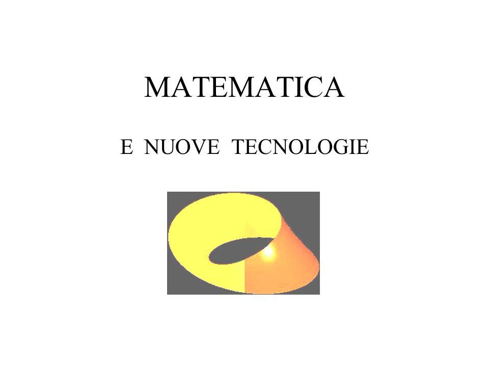 MATEMATICA E NUOVE TECNOLOGIE