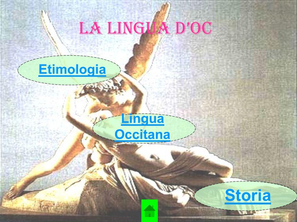 Lingua Occitana L occitano o lingua d oc (linguadoca) è una lingua romanza parlata in alcune zone del sud della Francia, in Spagna (Val d Aran in Catalogna) ed in Italia nelle Valli Occitane (Piemonte e Liguria) e in Calabria a Guardia Piemontese (CS).