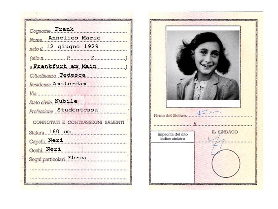 Frank Annelies Marie 12 giugno 1929 Frankfurt am Main Tedesca Amsterdam Nubile Studentessa 160 cm Neri Ebrea