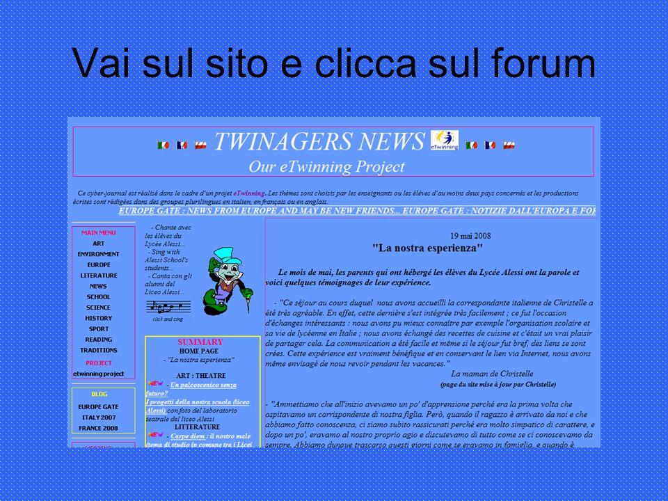 Vai sul sito e clicca sul forum