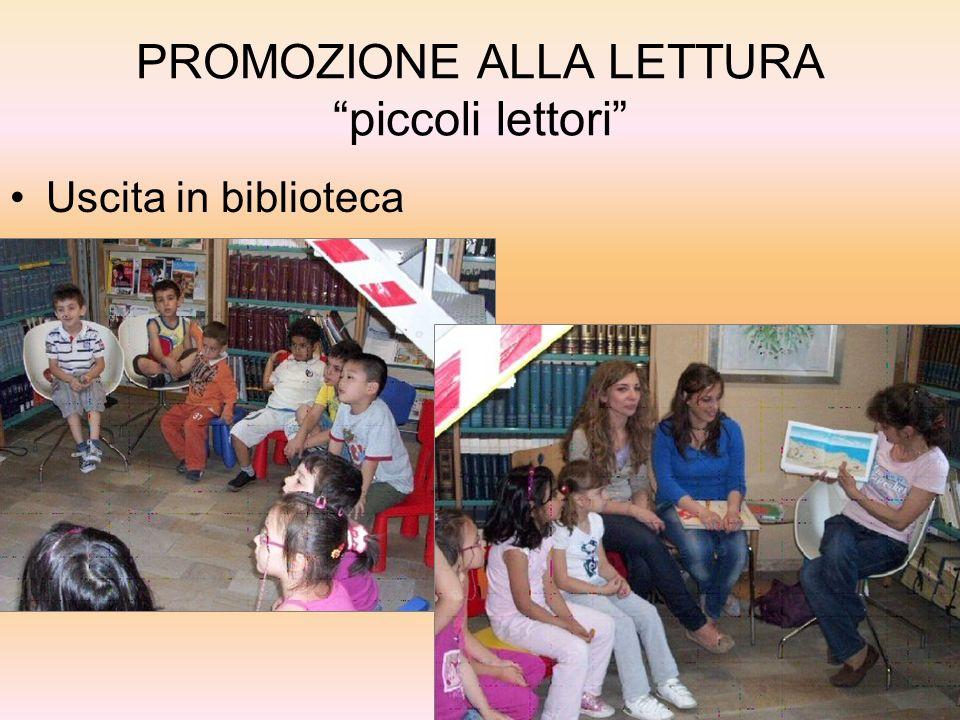 PROMOZIONE ALLA LETTURA piccoli lettori Uscita in biblioteca