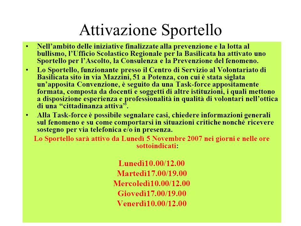 Attivazione Sportello Nellambito delle iniziative finalizzate alla prevenzione e la lotta al bullismo, lUfficio Scolastico Regionale per la Basilicata