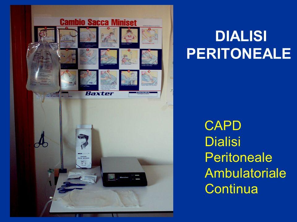 DIALISI PERITONEALE CAPD Dialisi Peritoneale Ambulatoriale Continua