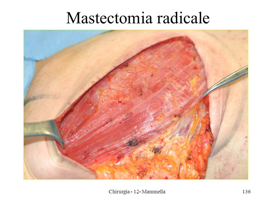 Chirurgia - 12- Mammella136 Mastectomia radicale