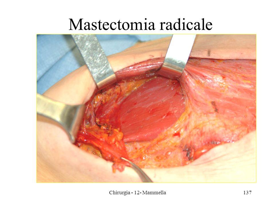 Chirurgia - 12- Mammella137 Mastectomia radicale