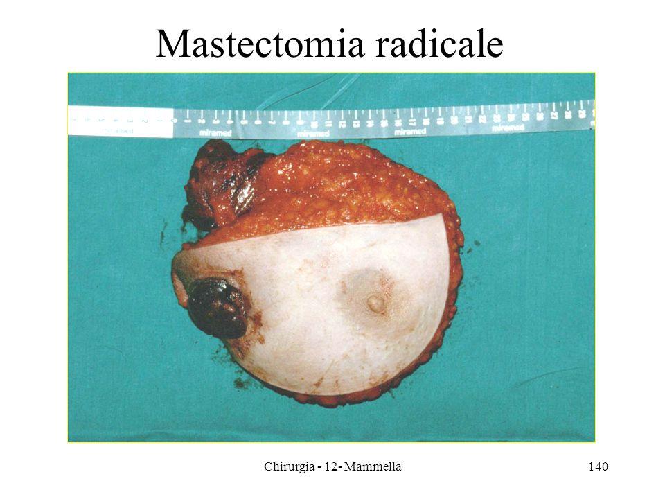 Chirurgia - 12- Mammella140 Mastectomia radicale