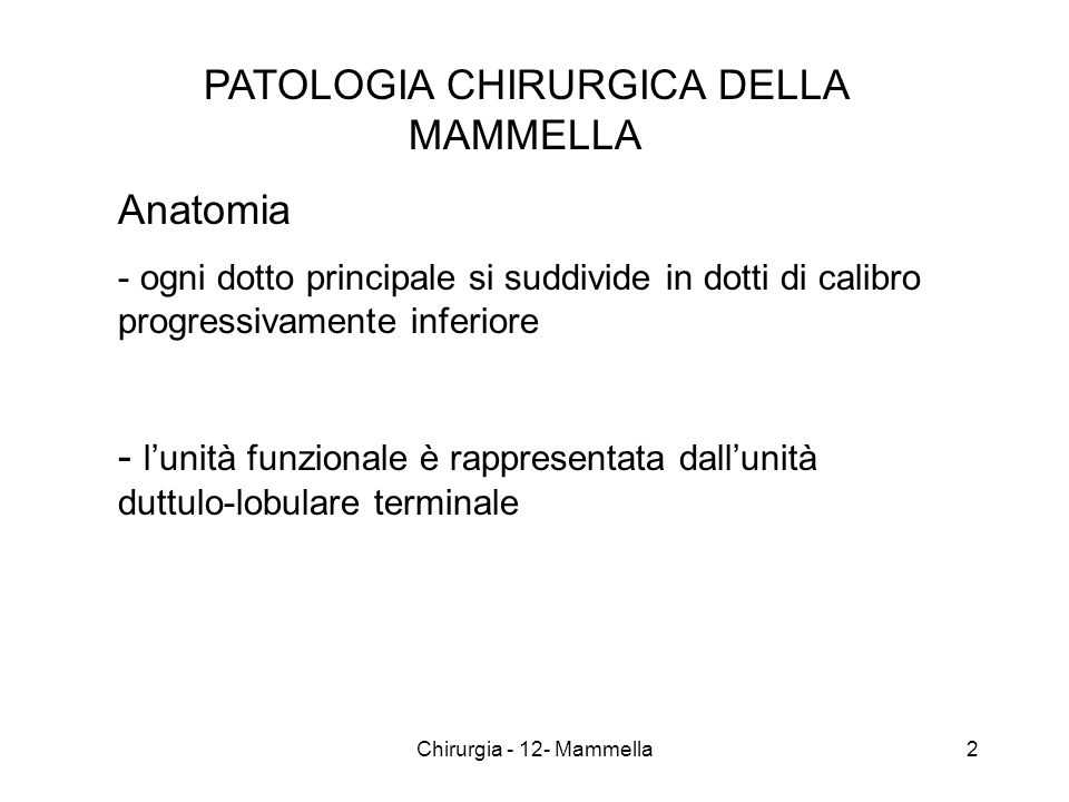 Neoplasie maligne CARCINOMI 23Chirurgia - 12- Mammella