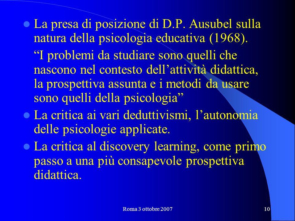 Roma 3 ottobre 200710 La presa di posizione di D.P.