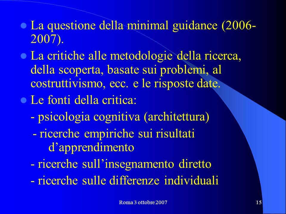 Roma 3 ottobre 200715 La questione della minimal guidance (2006- 2007).