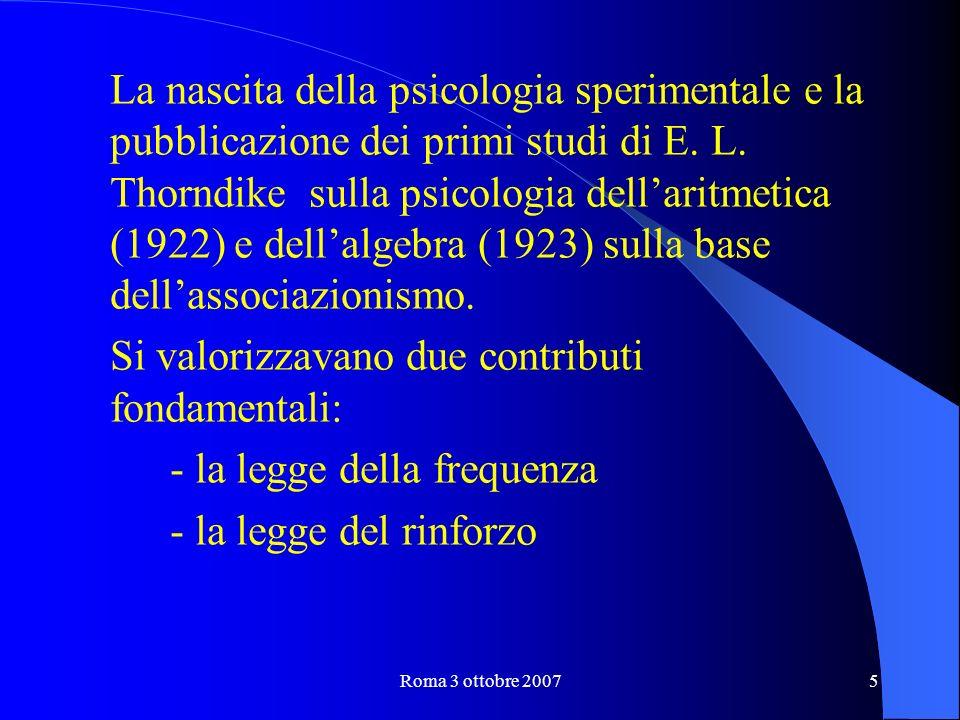 Roma 3 ottobre 20075 La nascita della psicologia sperimentale e la pubblicazione dei primi studi di E.