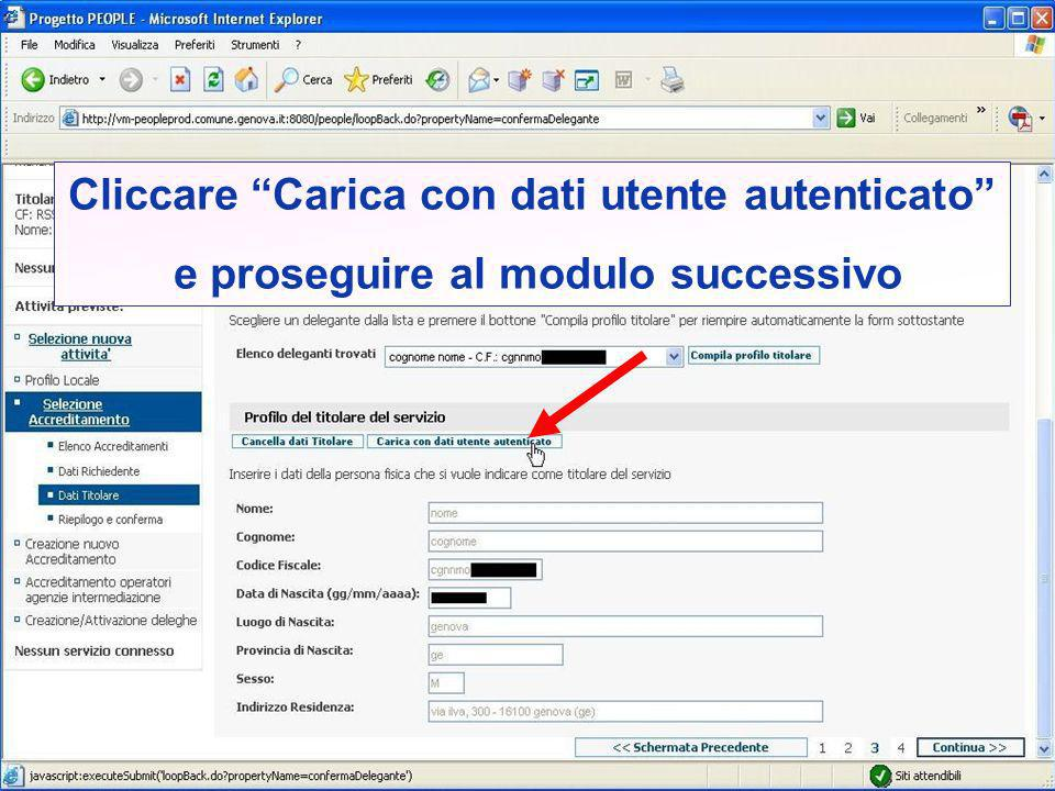 Cliccare Carica con dati utente autenticato e proseguire al modulo successivo