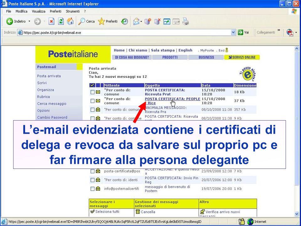 Le-mail evidenziata contiene i certificati di delega e revoca da salvare sul proprio pc e far firmare alla persona delegante
