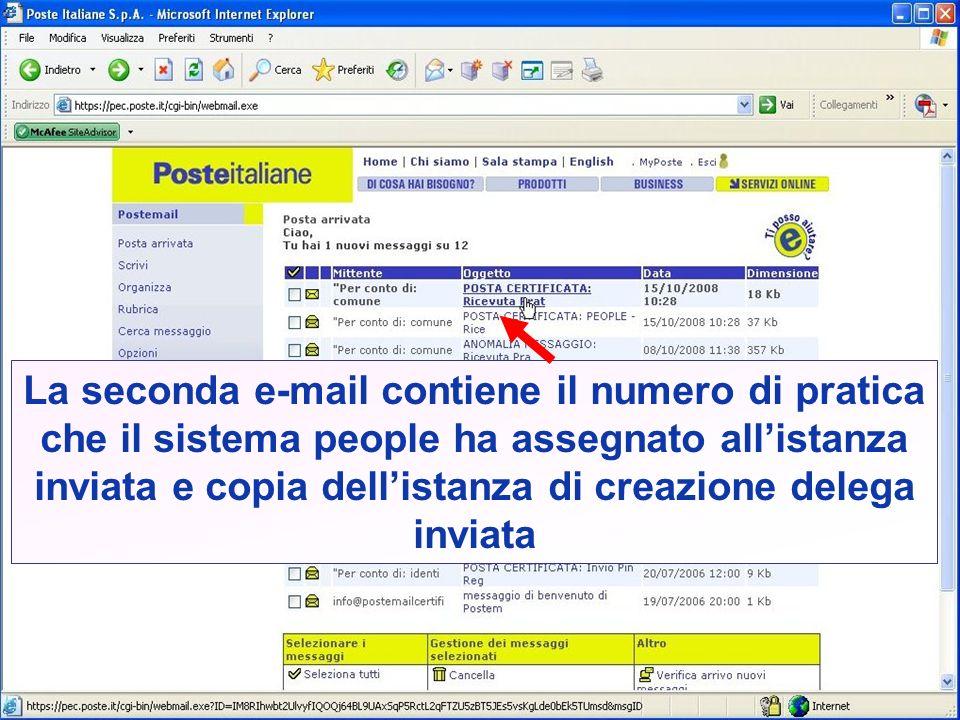 La seconda e-mail contiene il numero di pratica che il sistema people ha assegnato allistanza inviata e copia dellistanza di creazione delega inviata