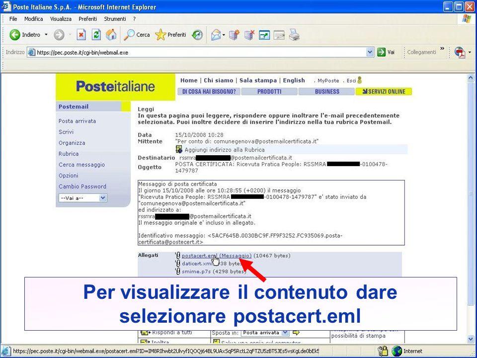 Per visualizzare il contenuto dare selezionare postacert.eml