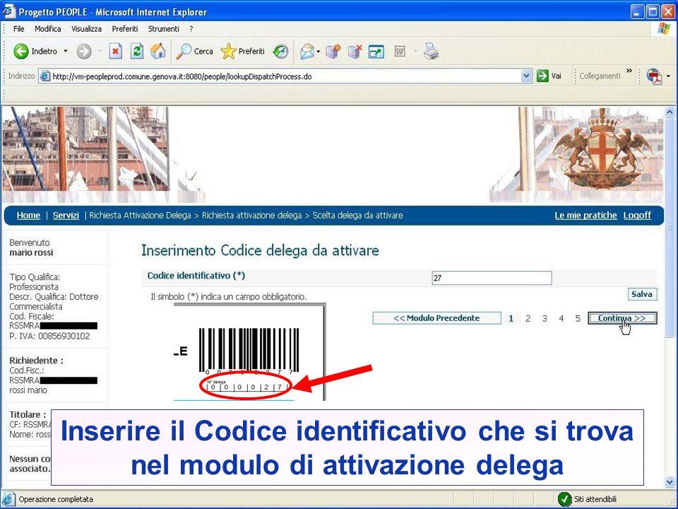 Inserire il Codice identificativo che si trova nel modulo di attivazione delega
