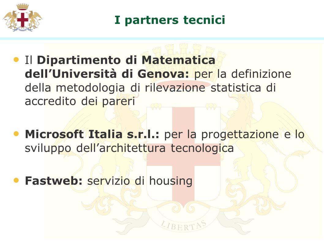 I partners tecnici Il Dipartimento di Matematica dellUniversità di Genova: per la definizione della metodologia di rilevazione statistica di accredito