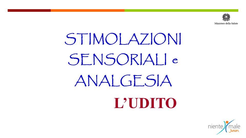 STIMOLAZIONI SENSORIALI e ANALGESIA LUDITO