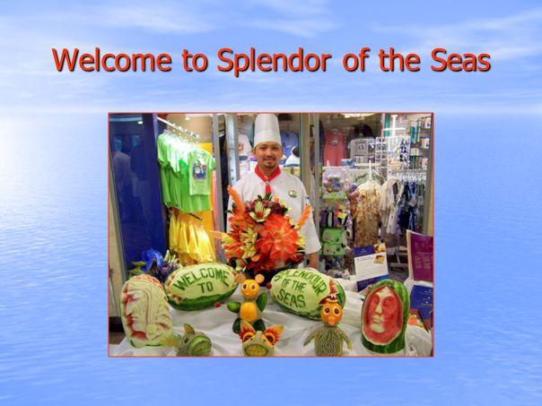 Welcome to Splendor of the Seas