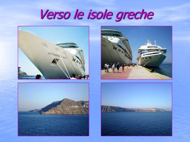Terza tappa Kusadasi - Santorini Venezia Santorini Kusadasi Dubrovnik Corfù