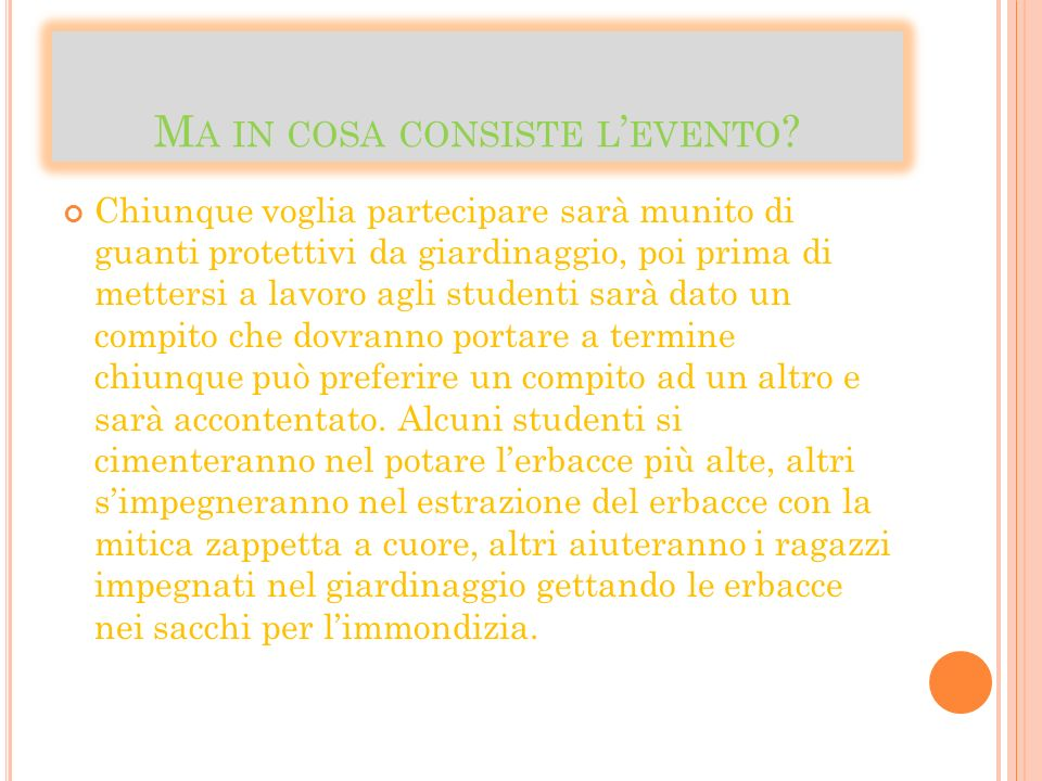 M A IN COSA CONSISTE L EVENTO .