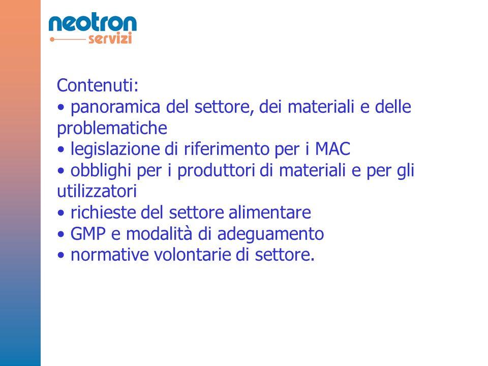 Contenuti: panoramica del settore, dei materiali e delle problematiche legislazione di riferimento per i MAC obblighi per i produttori di materiali e