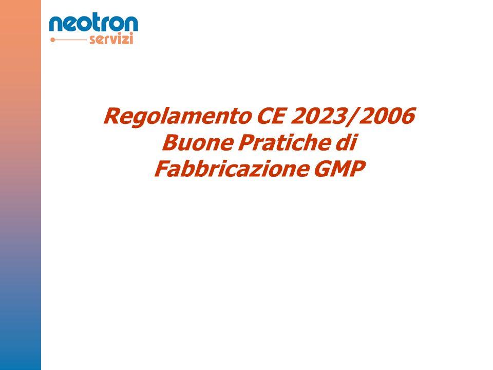 Regolamento CE 2023/2006 Buone Pratiche di Fabbricazione GMP