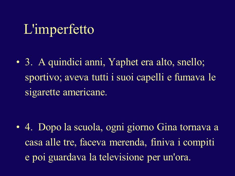 L imperfetto 3.