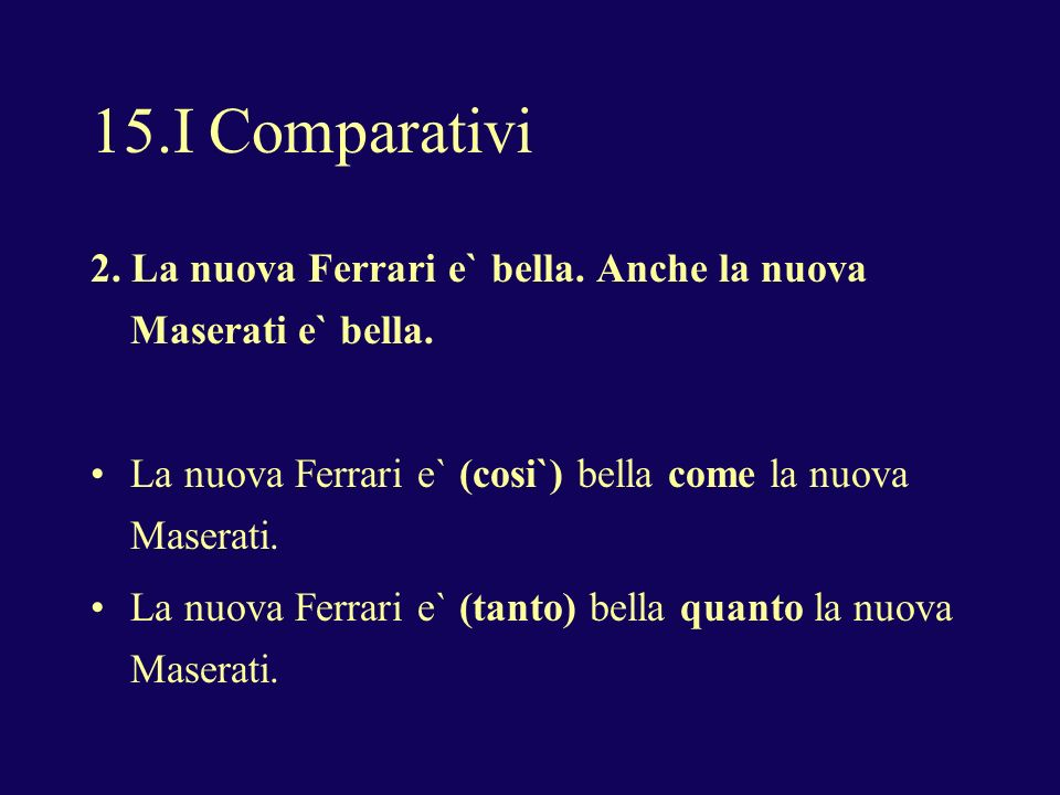 15.I Comparativi 2. La nuova Ferrari e` bella. Anche la nuova Maserati e` bella.