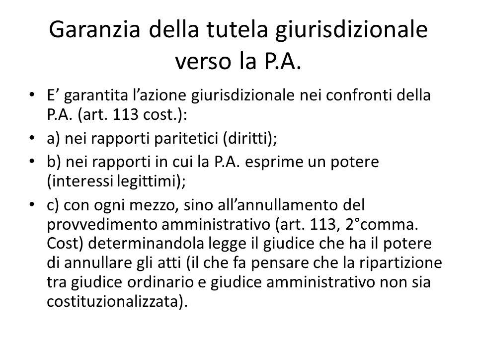 Garanzia della tutela giurisdizionale verso la P.A.