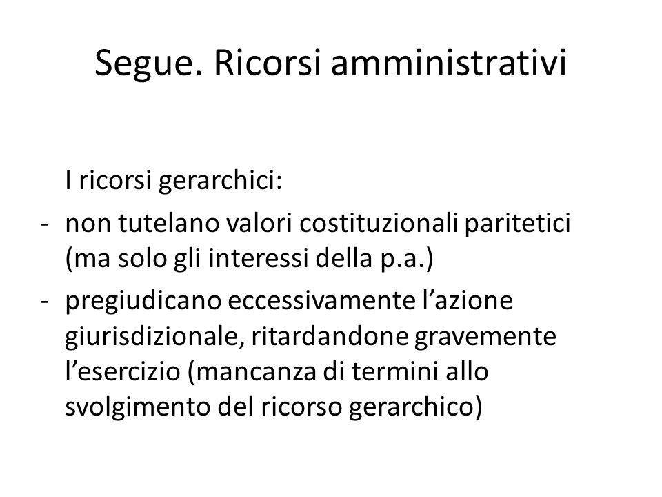 Garanzia del controllo di legittimità E garantito il ricorso in Cassazione per violazione di legge (ma anche per tutti i motivi di cui allart.