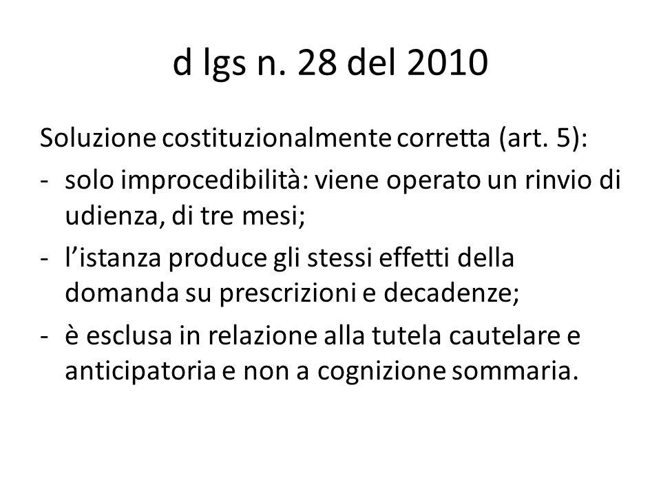 d lgs n. 28 del 2010 Soluzione costituzionalmente corretta (art.