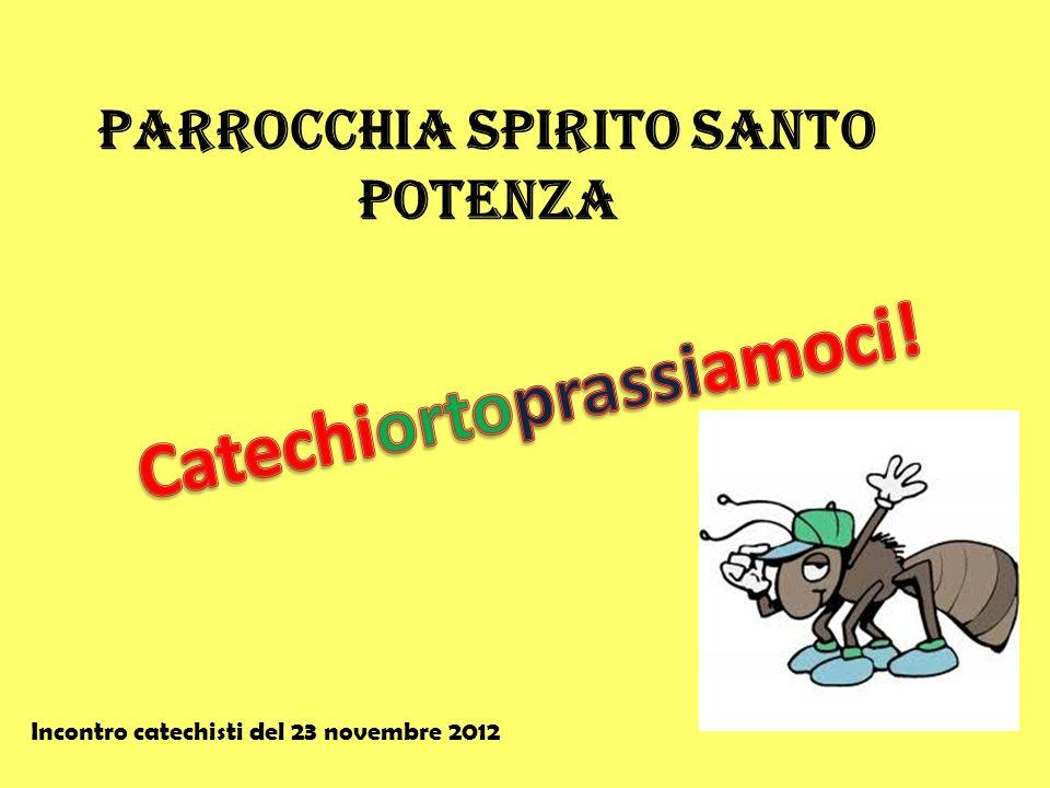 Parrocchia Spirito Santo Potenza Incontro catechisti del 23 novembre 2012