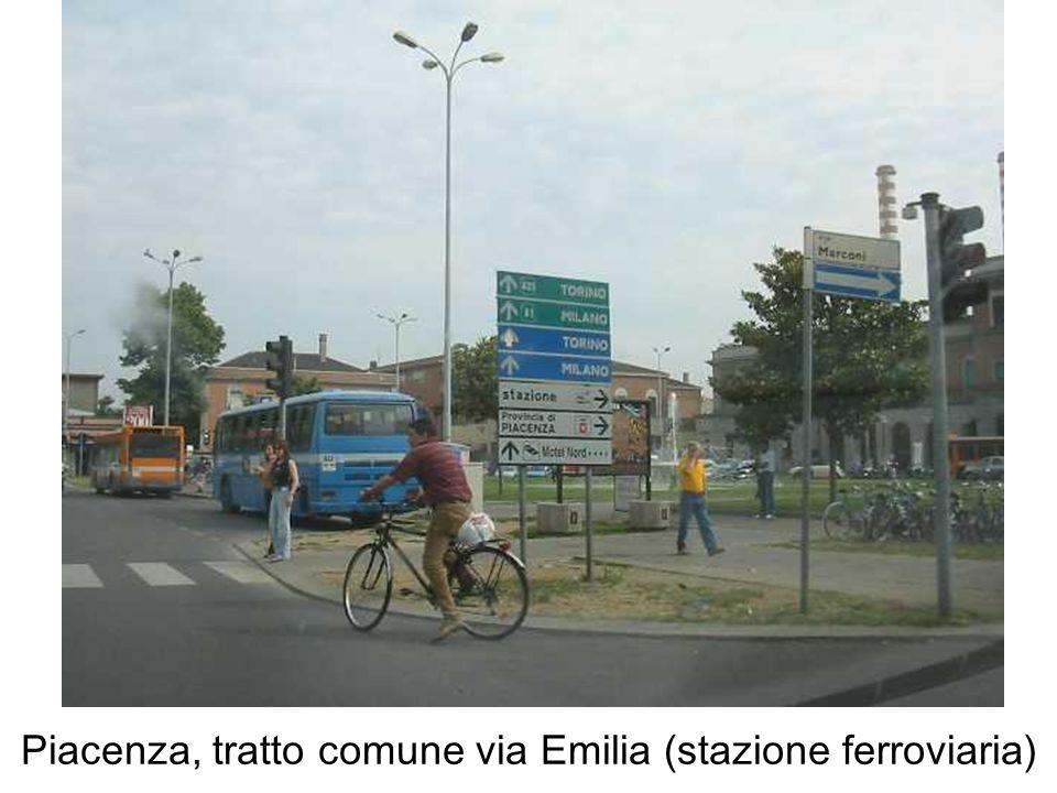 Piacenza, tratto comune via Emilia (stazione ferroviaria)