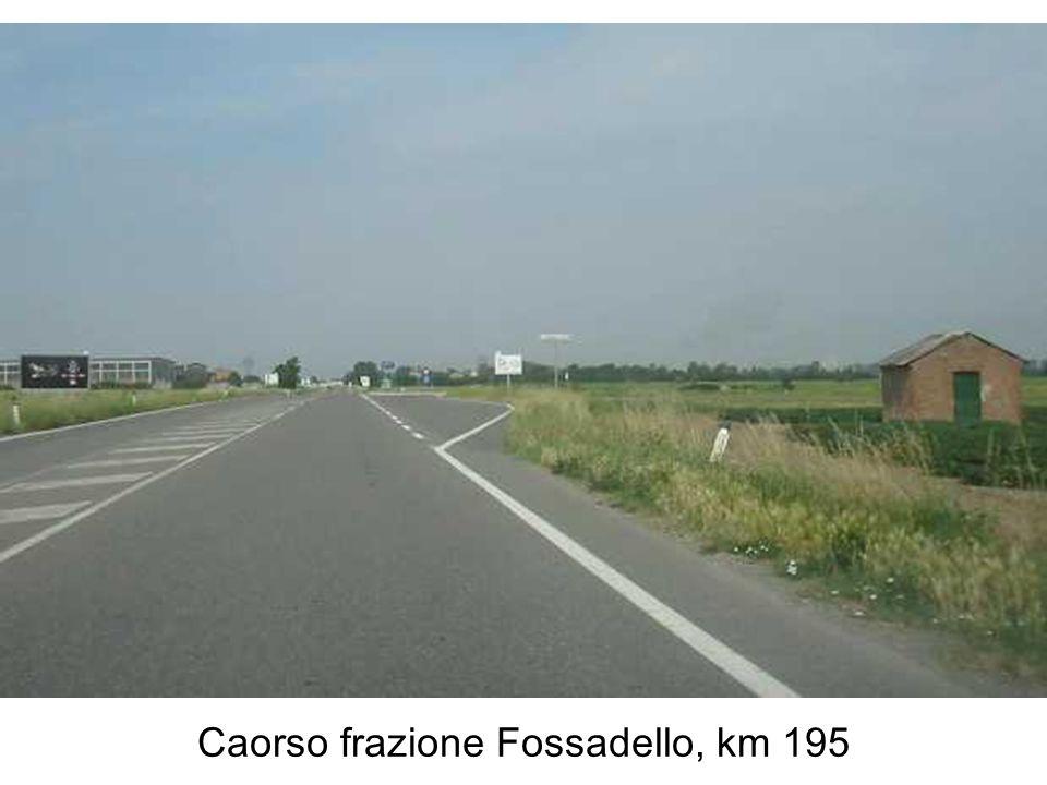 Caorso frazione Fossadello, km 195