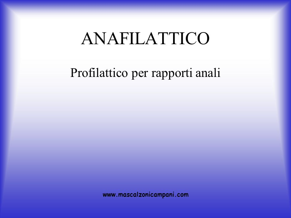 ANAFILATTICO Profilattico per rapporti anali www.mascalzonicampani.com