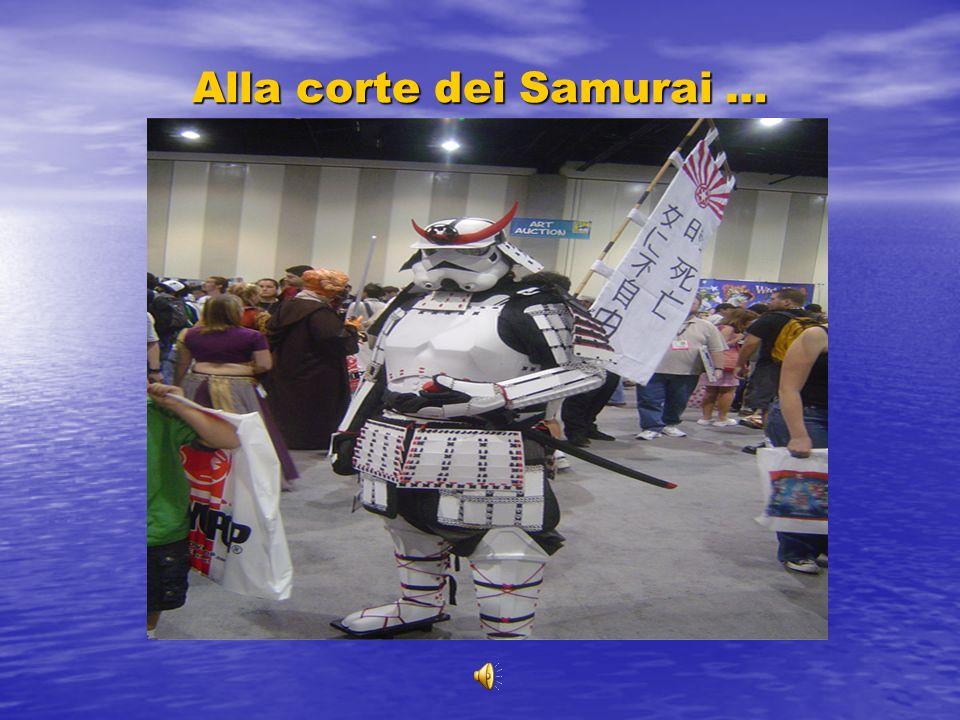 Alla corte dei Samurai …