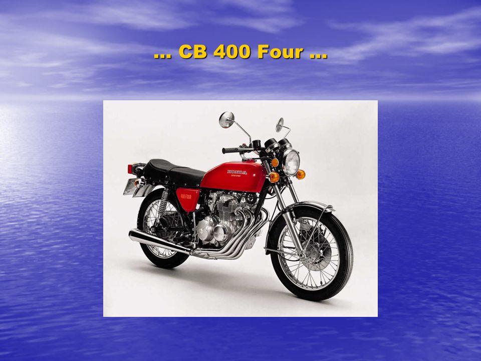 … CB 400 Four …