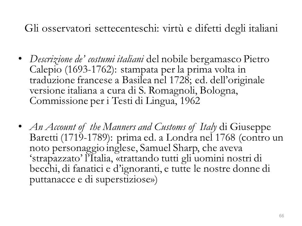 Gli osservatori settecenteschi: virtù e difetti degli italiani Descrizione de costumi italiani del nobile bergamasco Pietro Calepio (1693-1762): stamp