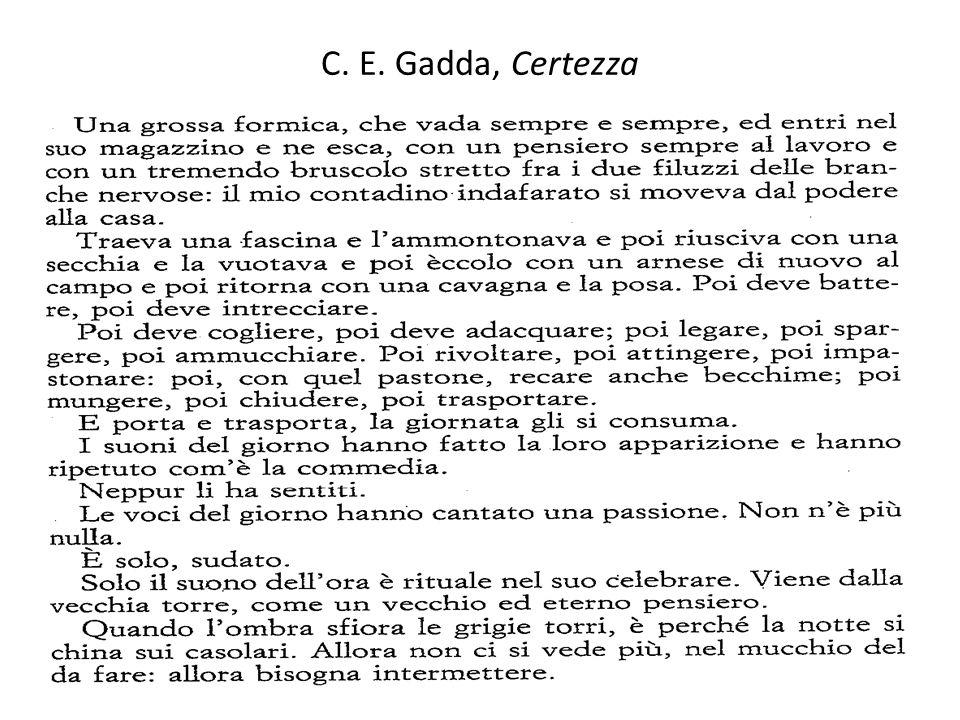 C. E. Gadda, Certezza