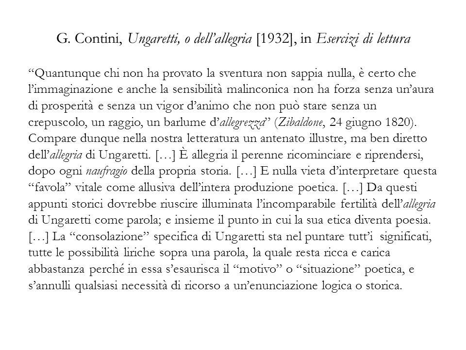 G. Contini, Ungaretti, o dellallegria [1932], in Esercizi di lettura Quantunque chi non ha provato la sventura non sappia nulla, è certo che limmagina