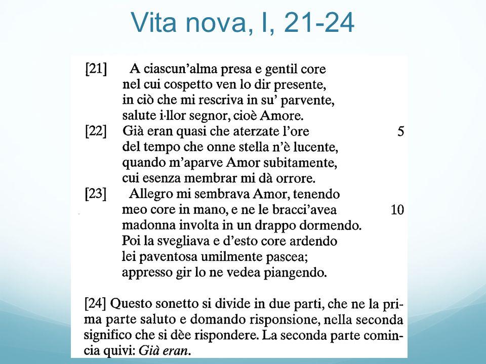 Vita nova, I, 21-24