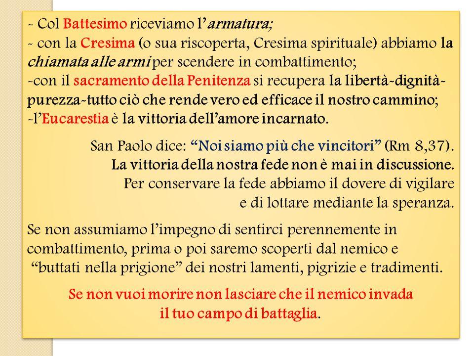 4) Gesù Cristo alla testa dellesercito Non siamo soli nella battaglia.