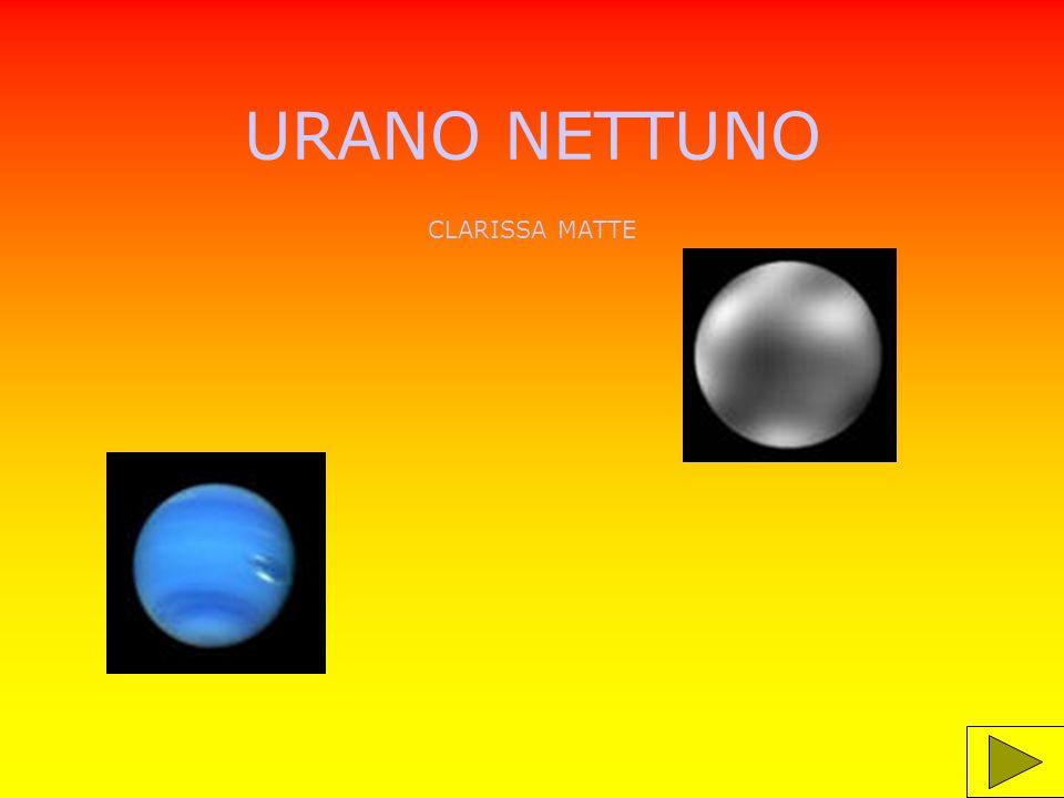 informazioni Urano e Nettuno sono 2 pianeti simili : hanno entrambi un piccolo nucleo solido e sono formati da sostanze aeriformi.