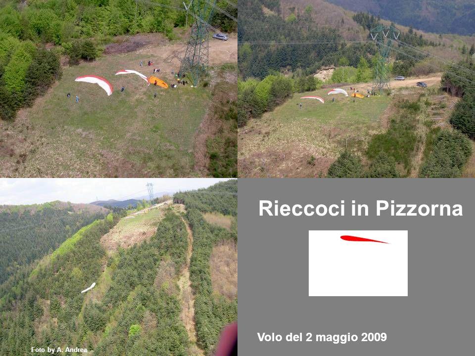 Volo del 2 maggio 2009 Rieccoci in Pizzorna Foto by A. Andrea