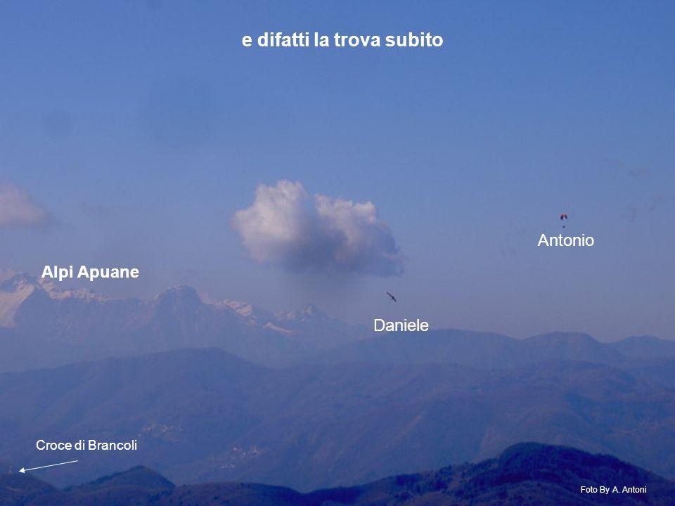 Antonio Daniele Alpi Apuane Croce di Brancoli e difatti la trova subito Foto By A. Antoni