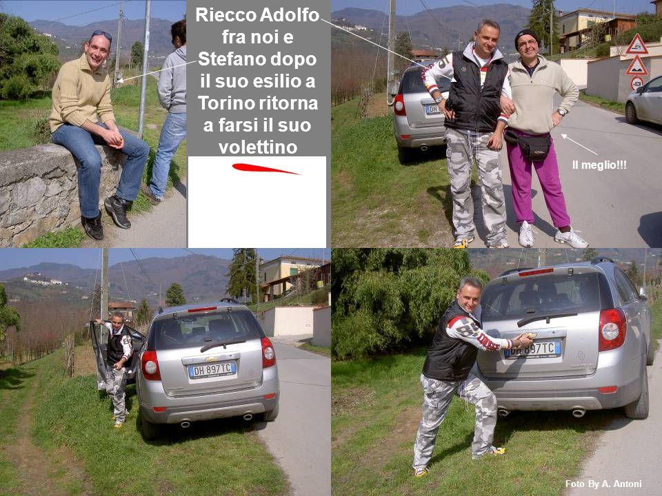 Riecco Adolfo fra noi e Stefano dopo il suo esilio a Torino ritorna a farsi il suo volettino Il meglio!!! Foto By A. Antoni